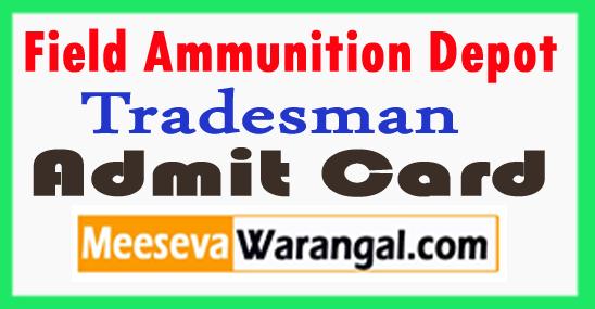 Field Ammunition Depot 39 FAD Tradesman Admit Card 2017