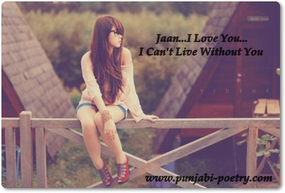 Jaan I Love You I Cant Live Without You