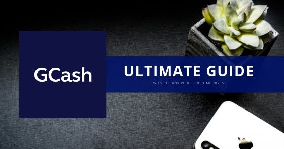 Gone Cashless: GCash Ultimate Guide   Gab Jornacion