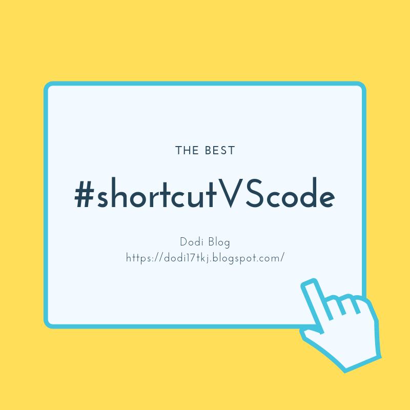 Shortcuts Visual Studio Code Yang Paling Berguna