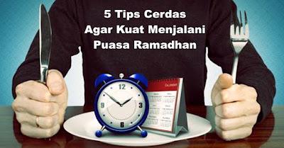 5 Tips Cerdas Agar Kuat Menjalani Puasa Ramadhan