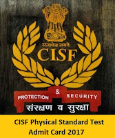 CISF Physical Standard Test Admit Card 2017