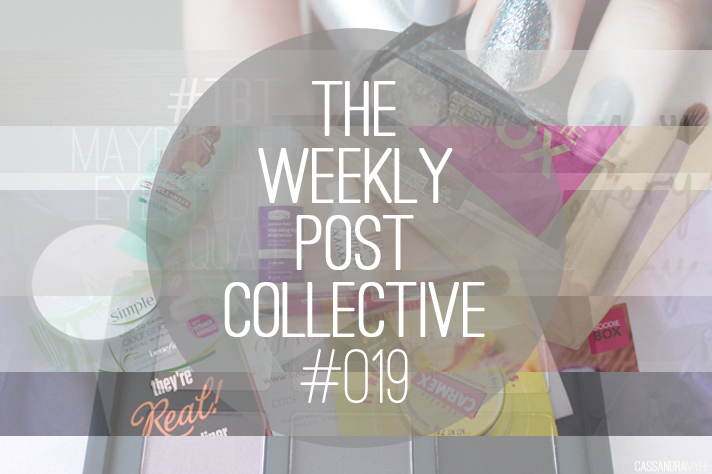 THE WEEKLY POST COLLECTIVE #019 - CassandraMyee