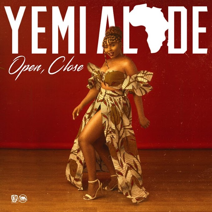 [Music] Yemi Alade – Open, Close   MP3 DOWNLOAD