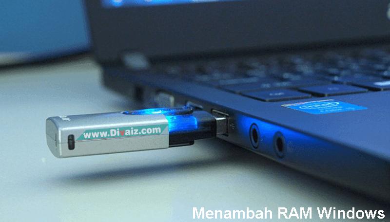 Cara Menambah RAM PC/Laptop Menggunakan Flashdisk