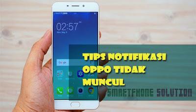 cara mengatasi notifikasi oppo tidak muncul