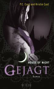 House of Night - Gejagt - P.C. & Kristin Cast