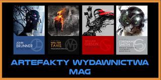 http://www.mechaniczna-kulturacja.pl/2014/05/seria-artefakty-wydawnictwa-mag.html