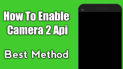 How To Enable Camera 2 Api
