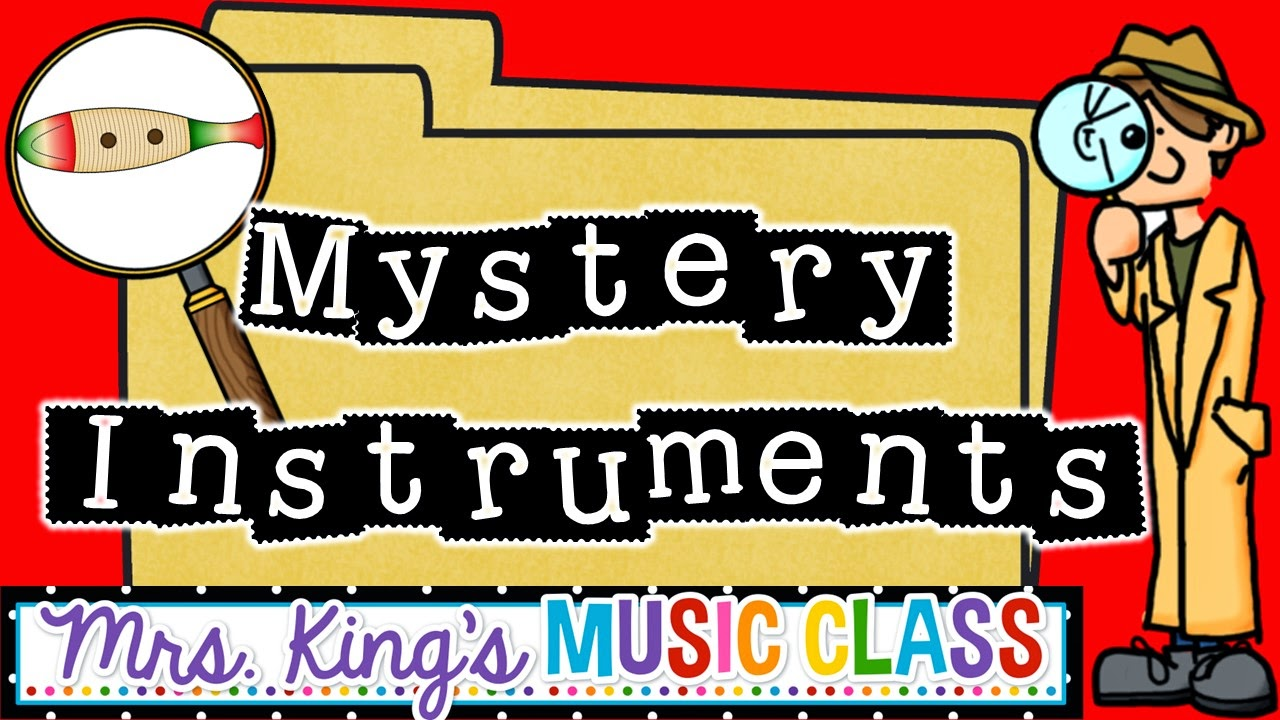 Mrs  King's Music Class: Mystery Instruments