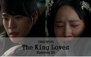 Sinopsis The King LovesEpisode 23