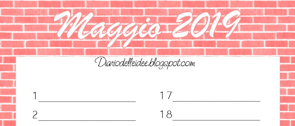 Calendario Agosto 2019 Da Stampare Gratis.Diario Delle Idee Calendario Maggio 2019