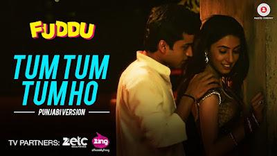 Tum Tum Tum Ho - Fuddu (2016)