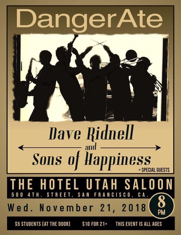 11/21: DangerAte + Dave Ridnell and Sons of Happiness @ Hotel Utah