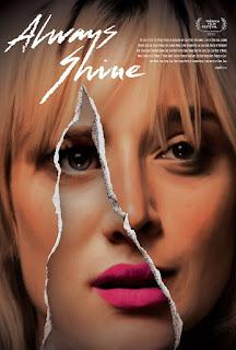 Sinopsis Film Always Shine (2016)