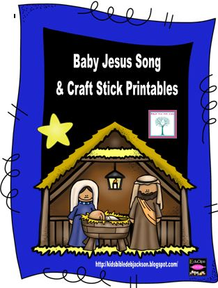 https://www.teacherspayteachers.com/Product/Nativity-Baby-Jesus-Song-and-Craft-Stick-Printables-Freebie-1541496