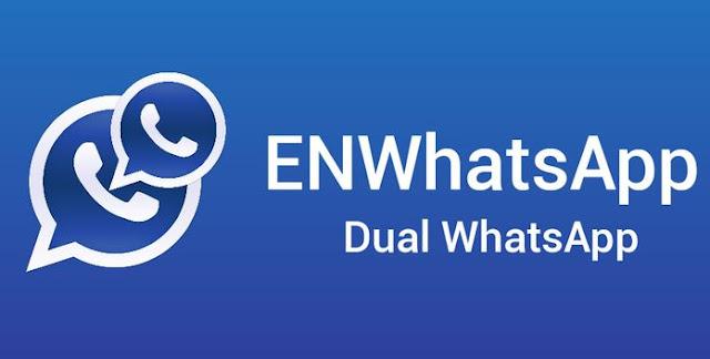 تحميل برنامج ENWhatsApp  لتشغيل رقمين واتس اب