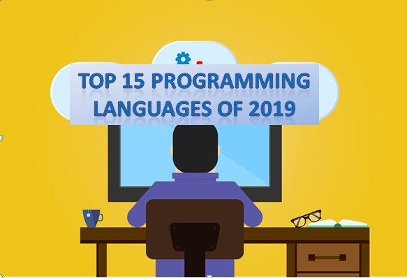 Top 15 Programming Languages of 2019