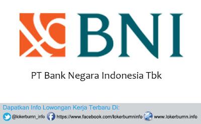 Lowongan Kerja Terbaru PT Bank Negara Indonesia Tbk