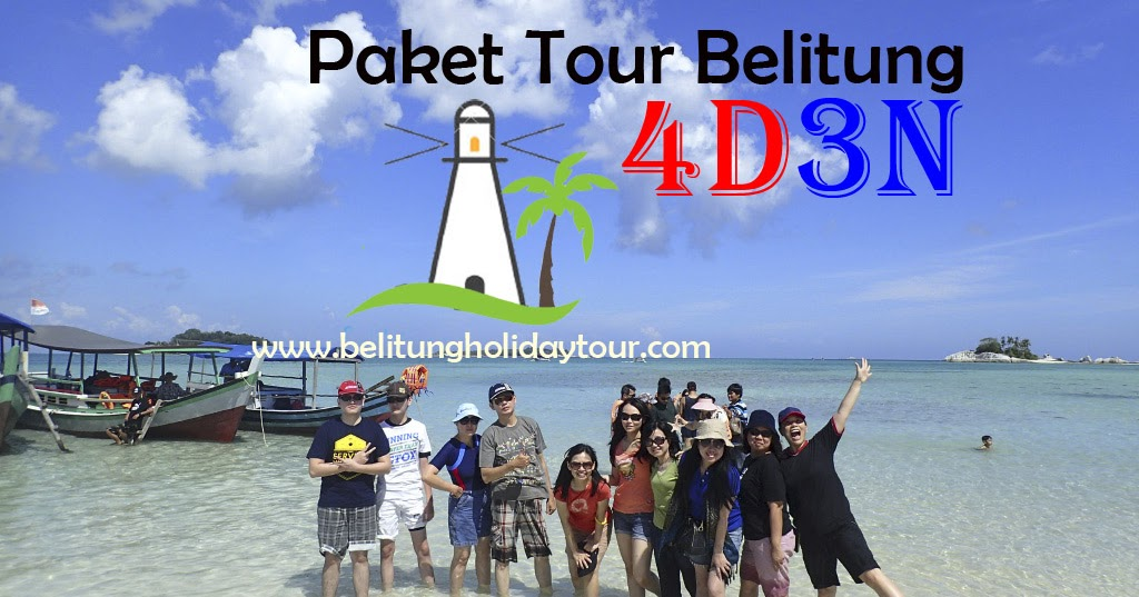 Paket Wisata Belitung Murah 4d3n Non Meal Belitung Holiday