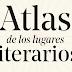 Reseña: Atlas de los lugares literarios