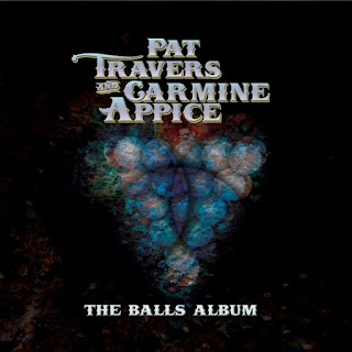 Pat Travers & Carmine Appice's The Balls Album
