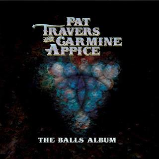 Pat Travers & Carmine Appice's The Balls Album