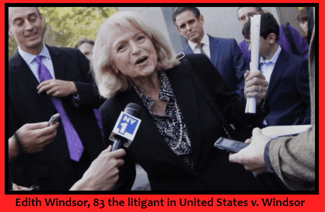 Edith Windsor, 83 a litigant in United States v. Windsor