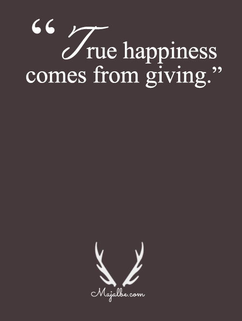 Happiness Is From Giving