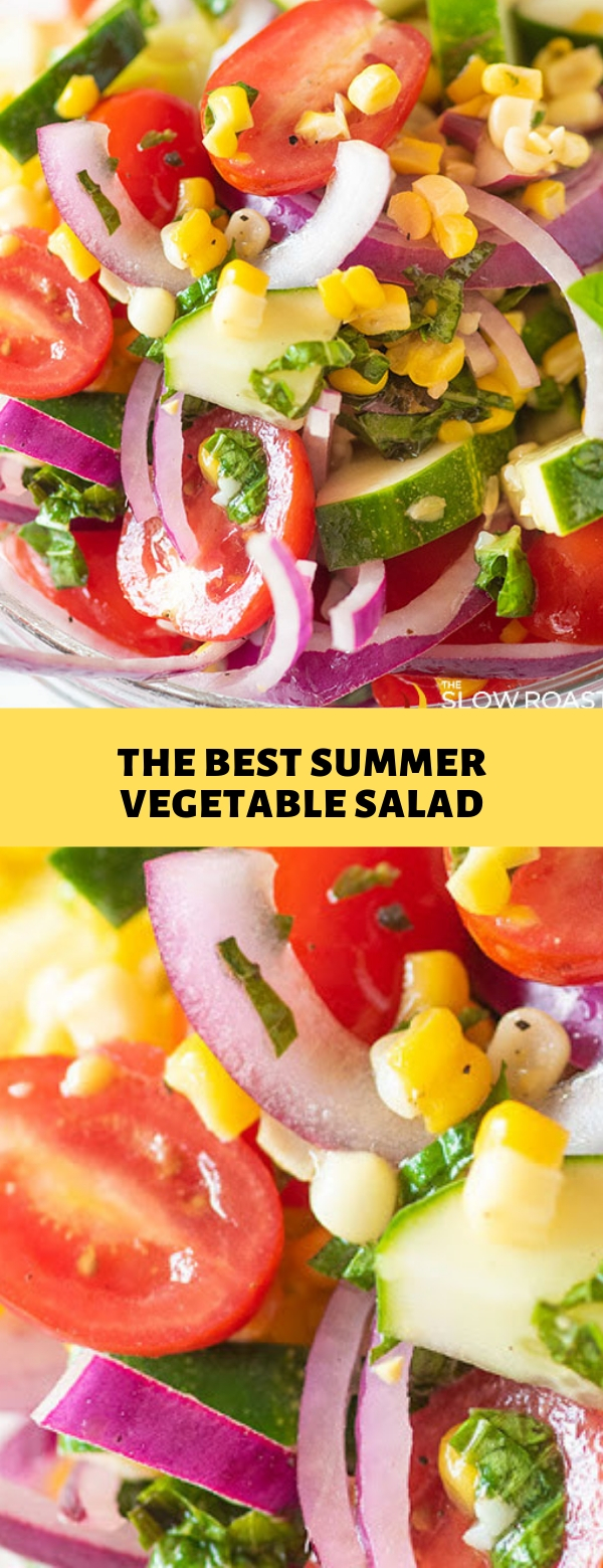 THE BEST SUMMER VEGETABLE SALAD