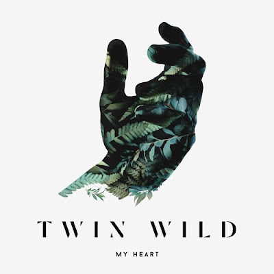 Twin Wild Release 'My Heart' EP
