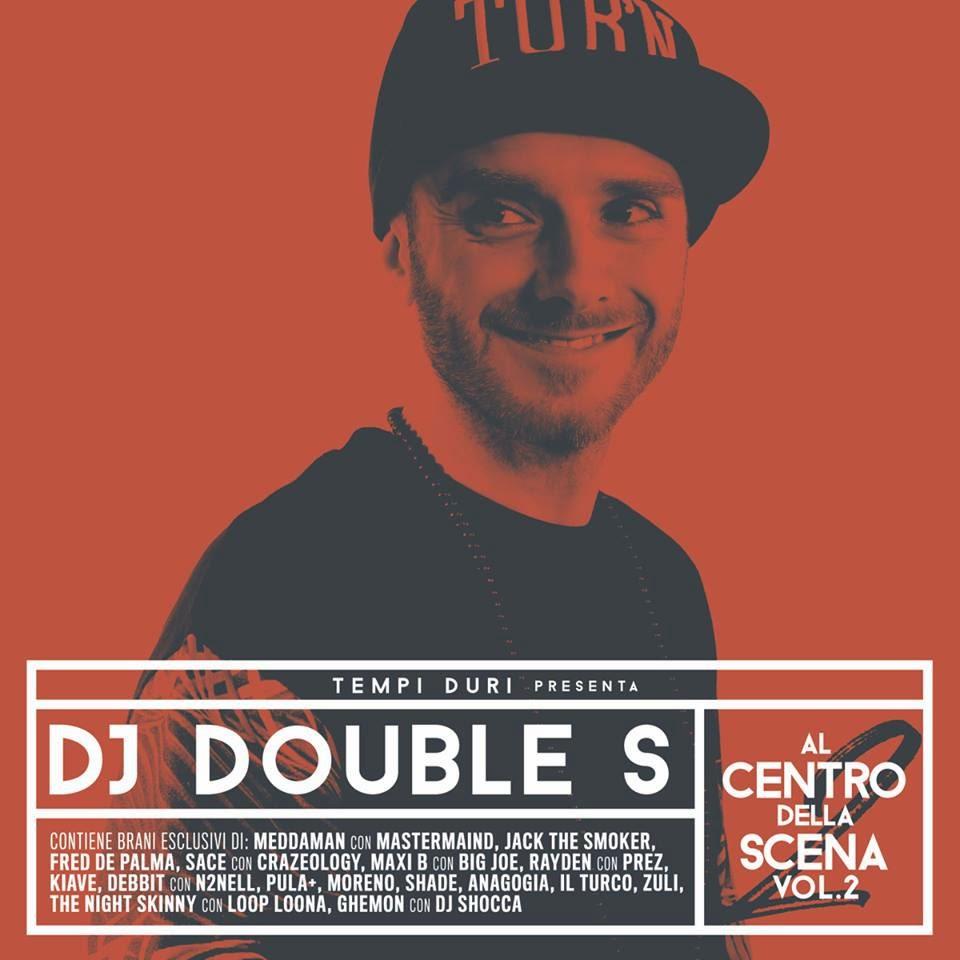 DJ Double S Al Centro della Scena Vol.2 Recensione