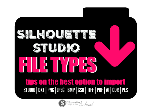 Silhouette Studio File Type, Silhouette Studio File Not Supported error, silhouette studio convert pdf, convert pdf to silhouette studio, open jpeg in Silhouette Studio, open SVG in Silhouette Studio, Open AI in Silhouette Studio, DXF file, silhouette cameo beginner tutorial