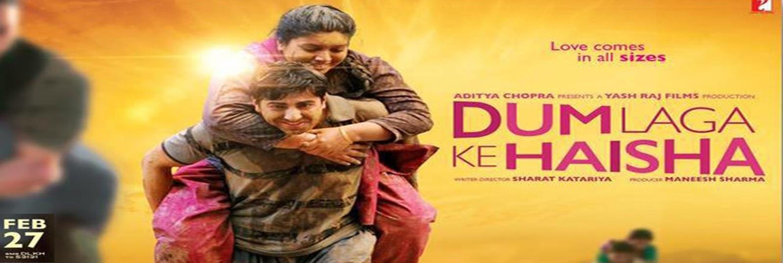 Dum Laga Ke Haisha 2015 Full Movie Hindi 720p - 480p ORG BRRip 450MB - 950MB ESubs Free Download