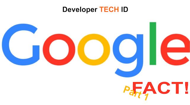 5 Fakta Unik Tentang Google yang Belum Kalian Ketahui (PART 1)