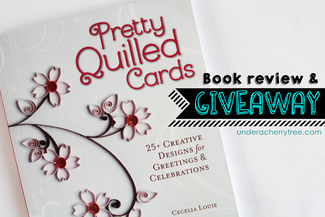http://underacherrytree.blogspot.com/2014/03/book-review-giveaway-pretty-quilled.html