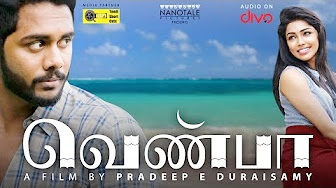 Venba – New Tamil Short Film 2017 | by Pradeep E Duraisamy