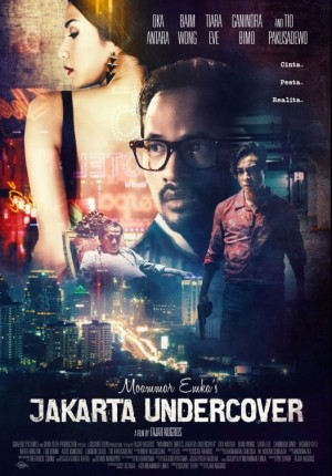 SINOPSIS Jakarta Undercover (2017)