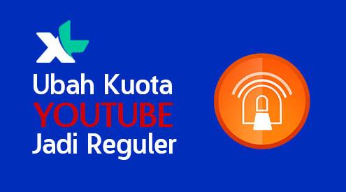 Cara Mengubah Kuota Youtube Xl Menjadi Kuota Reguler Terbaru 2018