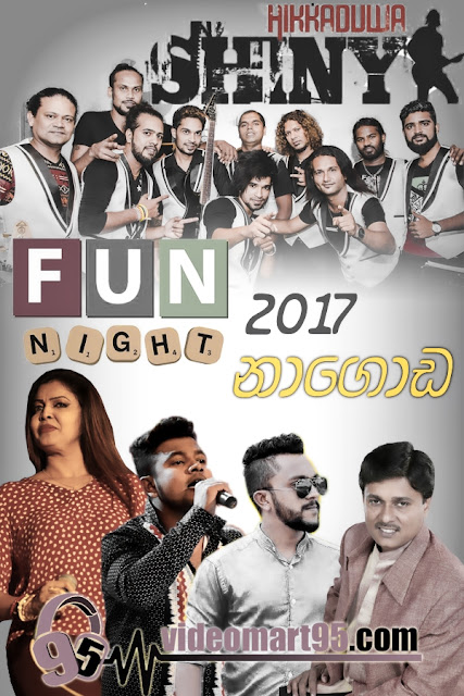HIKKADUWA SHINY FUN NIGHT 2017