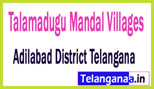 Talamadugu Mandal and Villages in Adilabad District Telangana