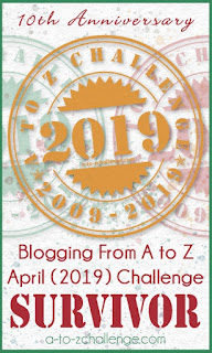 #AtoZChallenge 2019 Tenth Anniversary badge SURVIVOR badge