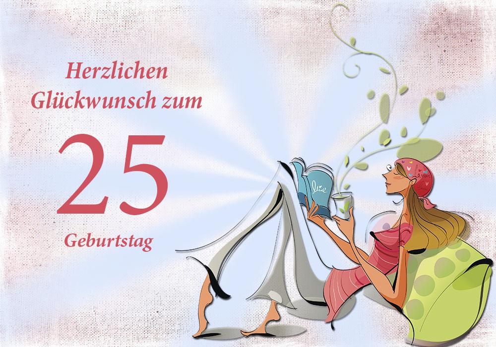 Glückwunsch Zum 25 Geburtstag