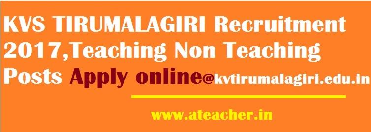 Kendriya Vidyalaya Tirumalagiri Recruitment 2017