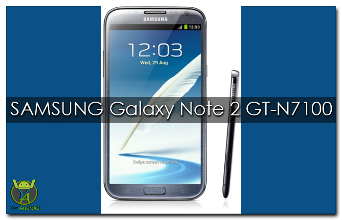 N7100XXSFQA3   Samsung Galaxy Note 2 GT-N7100