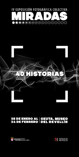 IV Exposición Colectiva Miradas - '40 historias'
