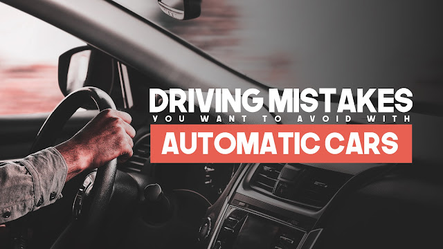 Here are the things that you definitely shouldn't do while driving an automatic.