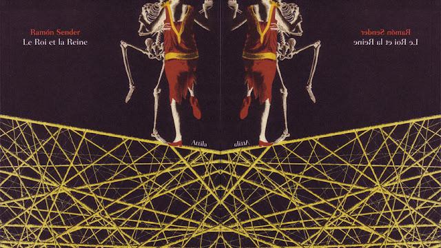 Le Roi et la Reine, Ramon Sender, éditions Attila.