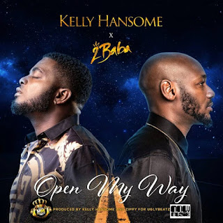 Kelly Hansome Ft. 2baba - Open My Way