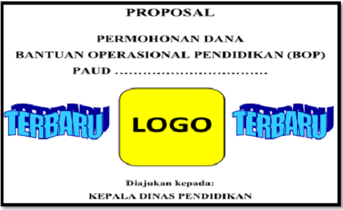 Kumpulan Proposal Pengajuan Bantuan Operasional Pendidikan (BOP) Sekolah PAUD Terbaru